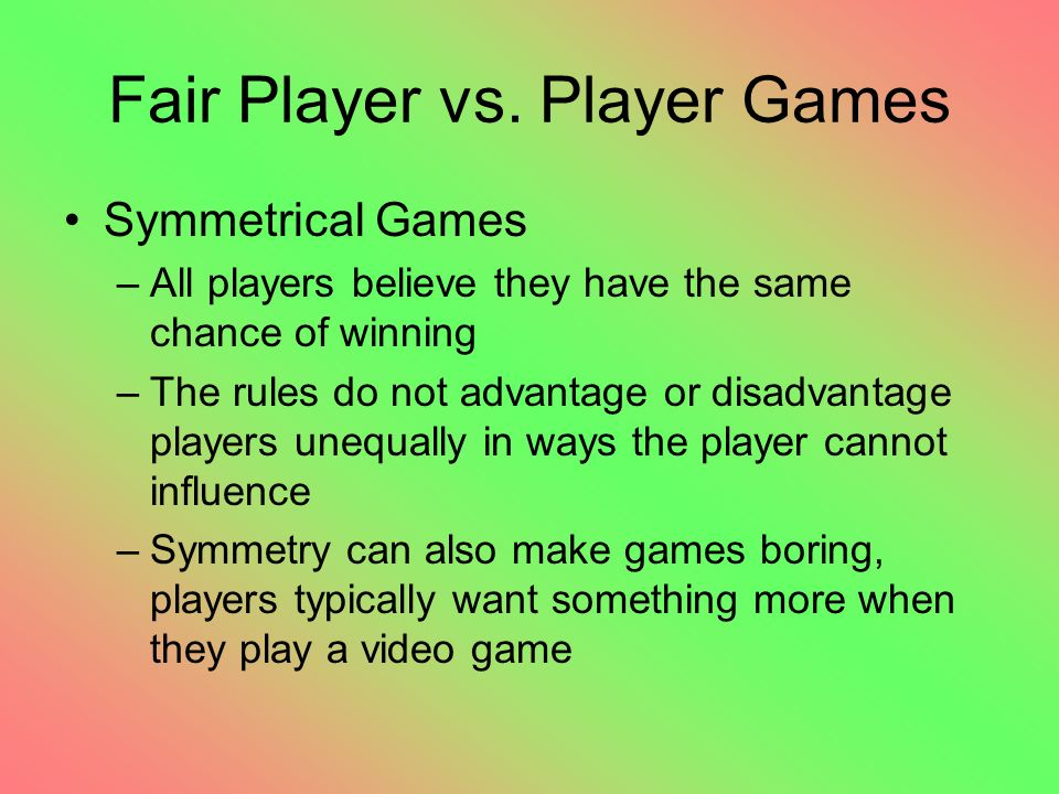Fair Player vs.