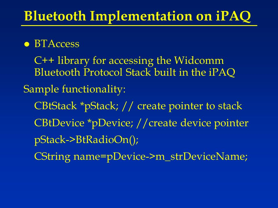 The Current iPAQ GUI Create a virtual port And connect serially To the AmigoBot Search for the bot And establish a Bluetooth link Rotate left Rotate right Go forwardStop button Steering Controls Speed Control Status Panel