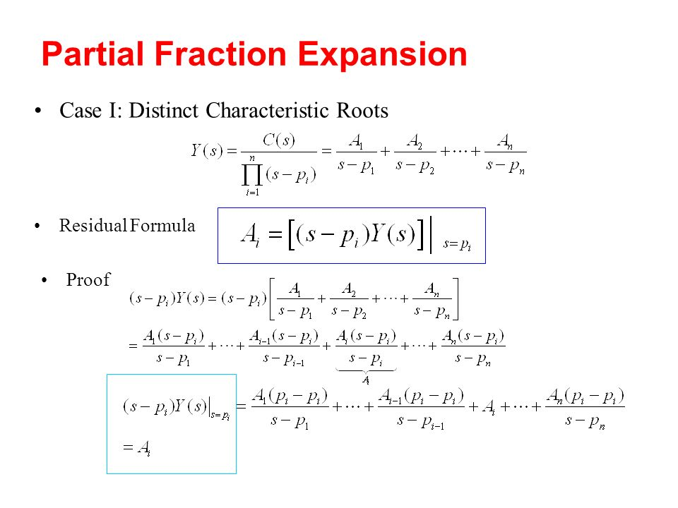 Partial Fraction Expansion Case I: Distinct Characteristic Roots Residual Formula Proof