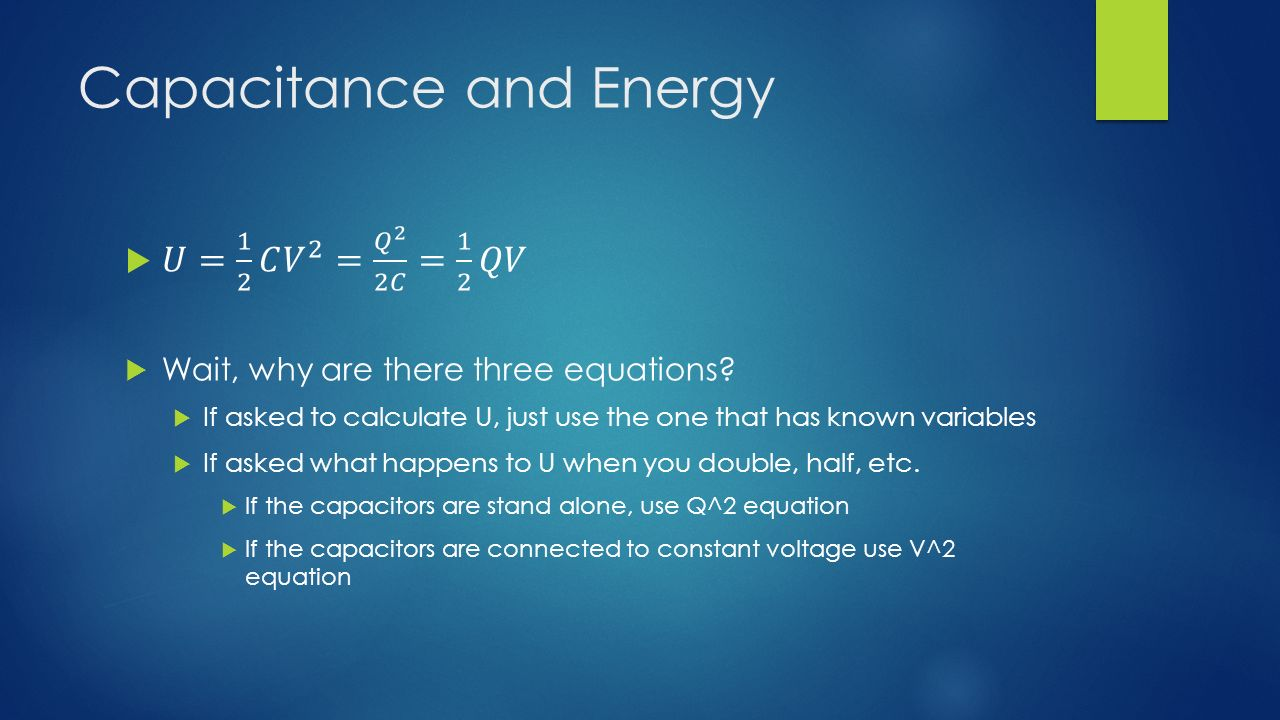 Capacitance and Energy