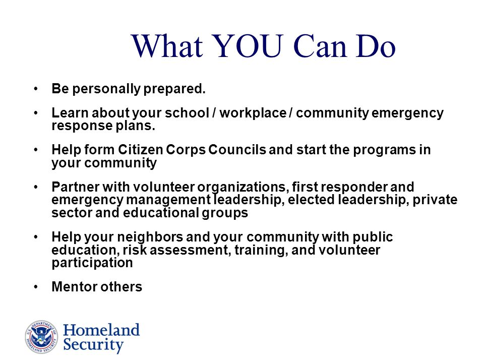 What YOU Can Do Be personally prepared.