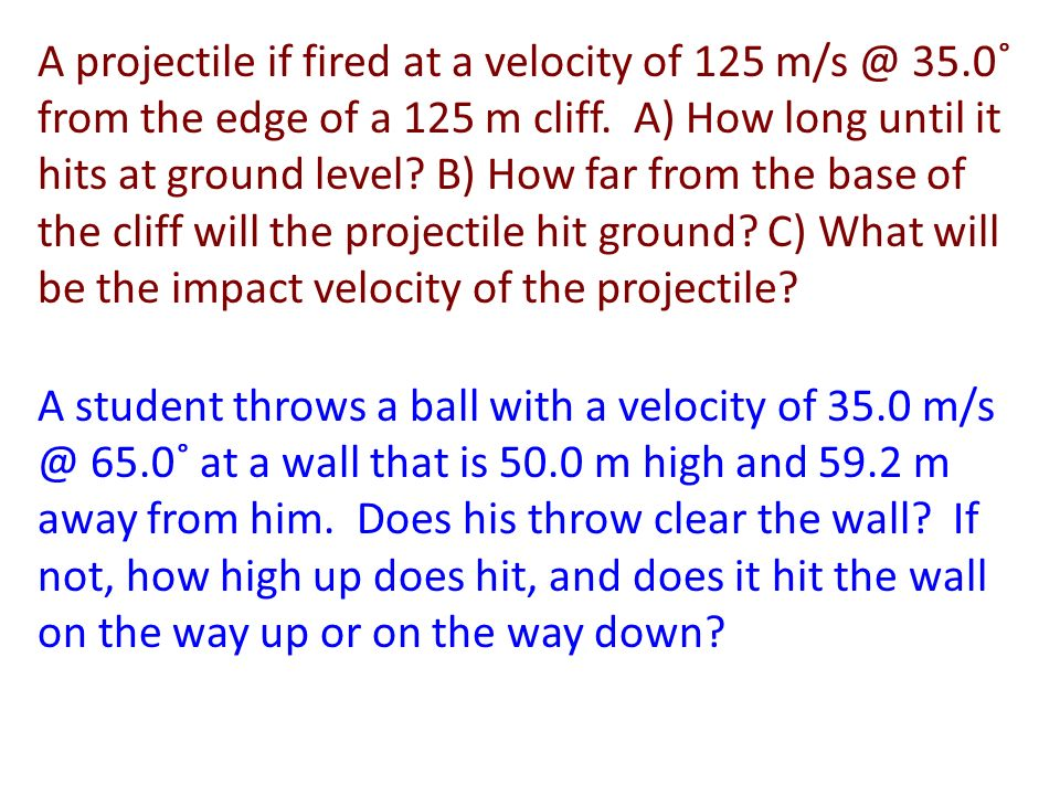 3) A man throws a baseball horizontally off of the top of a 45.5 m tower and it lands 89.5 m away from the base of the tower.