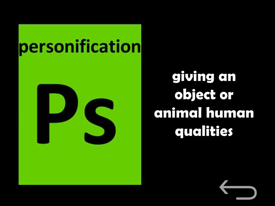 giving an object or animal human qualities