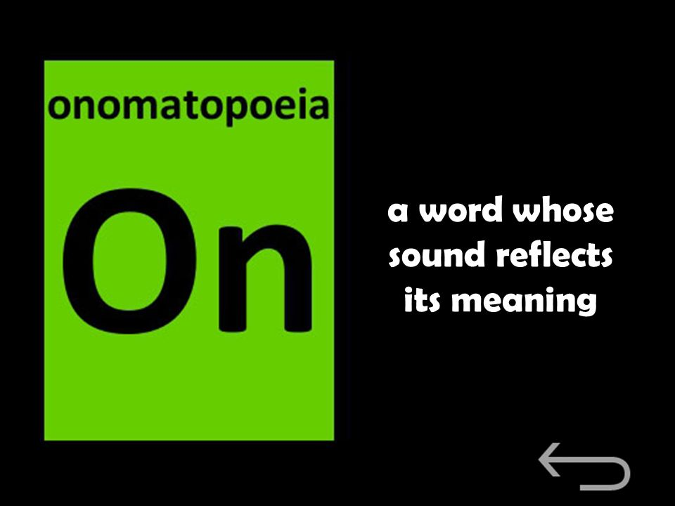 a word whose sound reflects its meaning