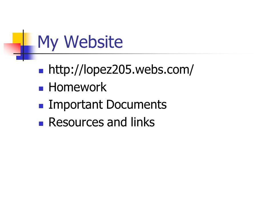 My Website   Homework Important Documents Resources and links
