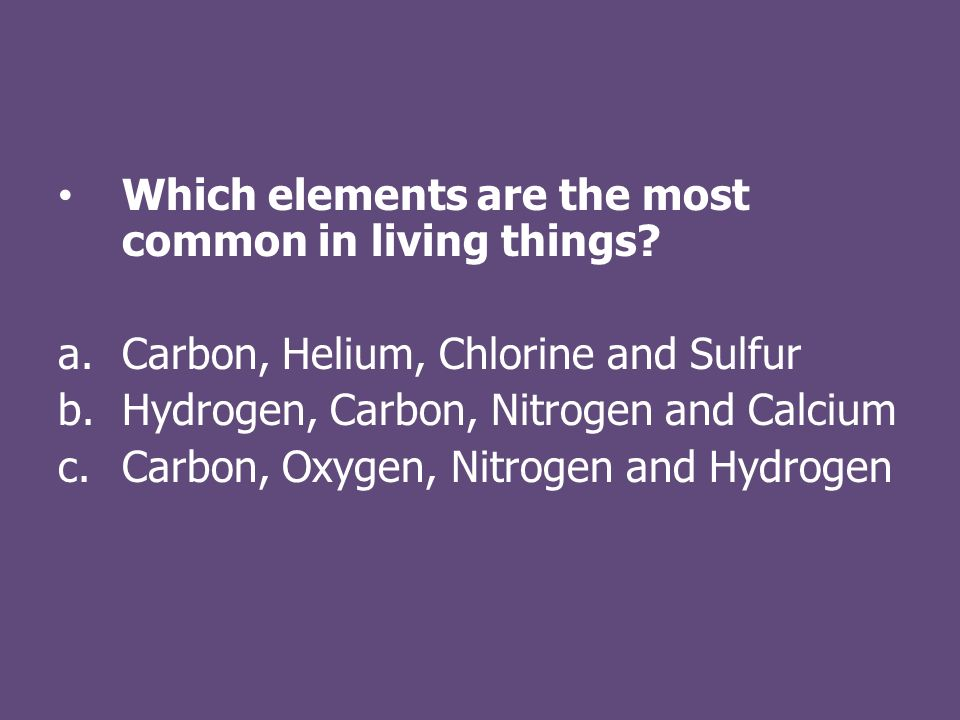 Which elements are the most common in living things.