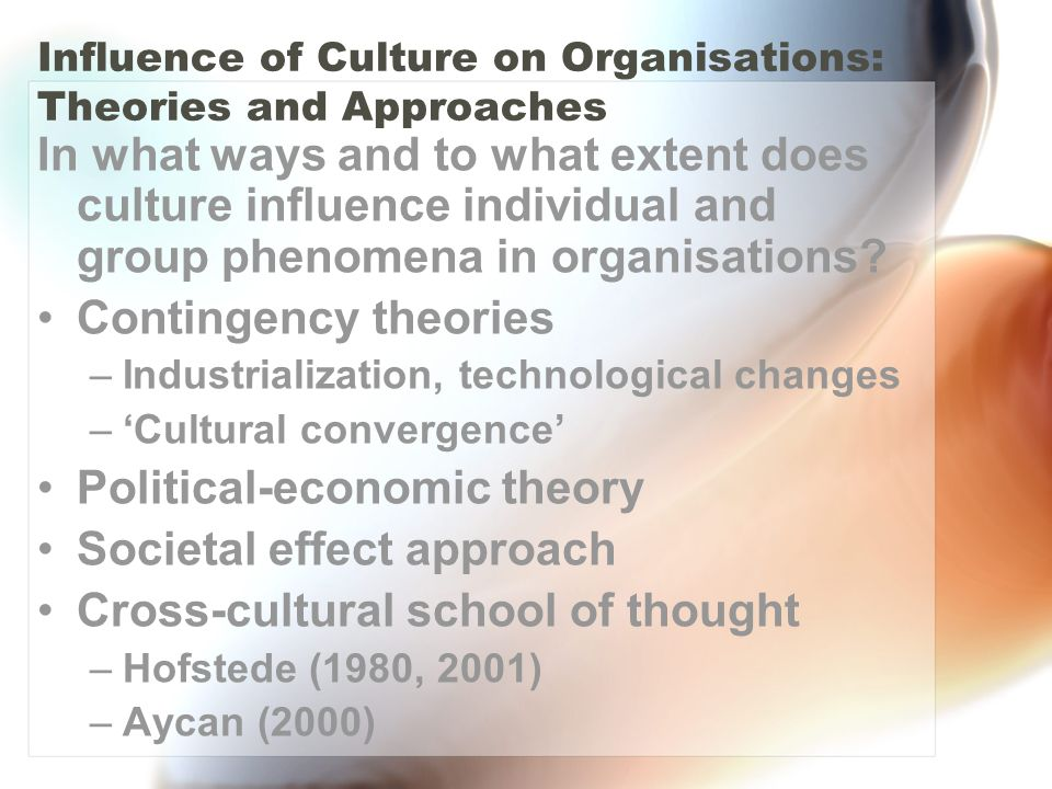 to what extent can organisational culture The aim of this article is to demonstrate the importance and utility of the notion of organizational culture for organizational communication in the extent of.