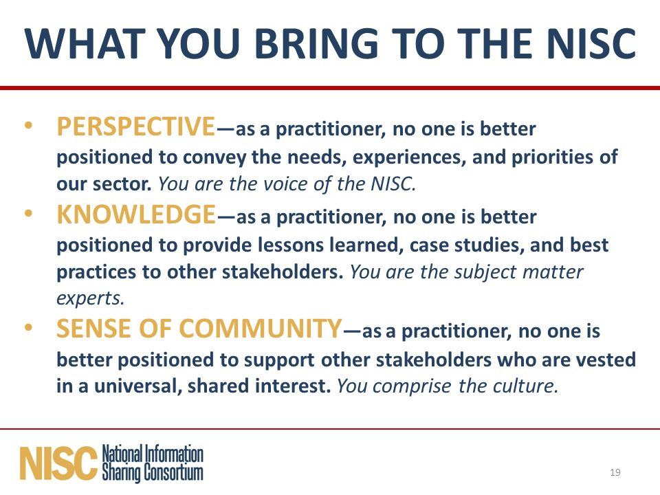 PERSPECTIVE —as a practitioner, no one is better positioned to convey the needs, experiences, and priorities of our sector.