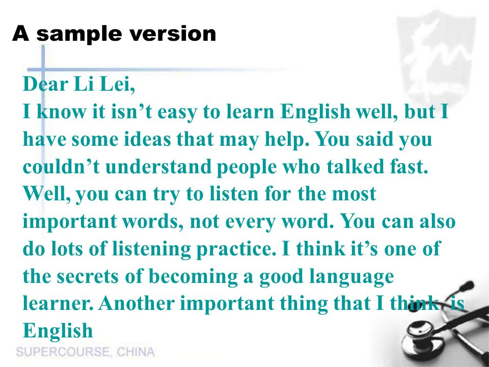 Dear Li Lei, I know it isn't easy to learn English well, but I have some ideas that may help.
