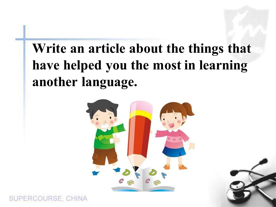 Write an article about the things that have helped you the most in learning another language.