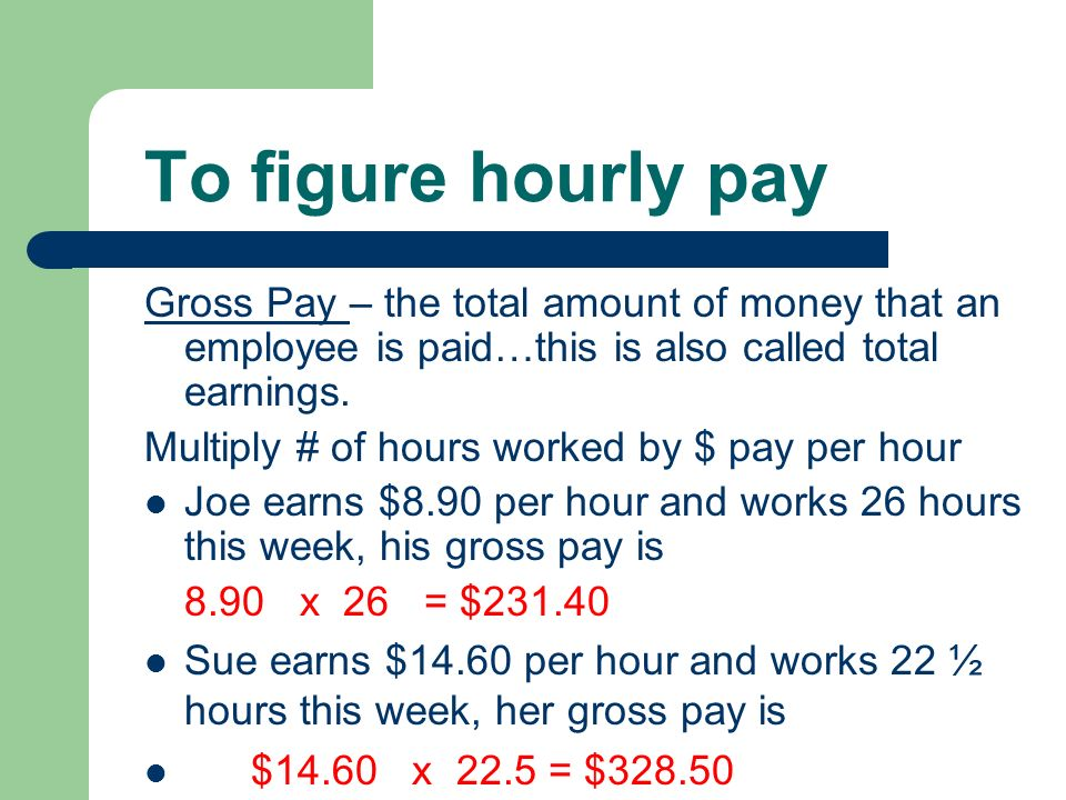 Gross Pay Chapter Hourly Pay Employees – People who work for ...