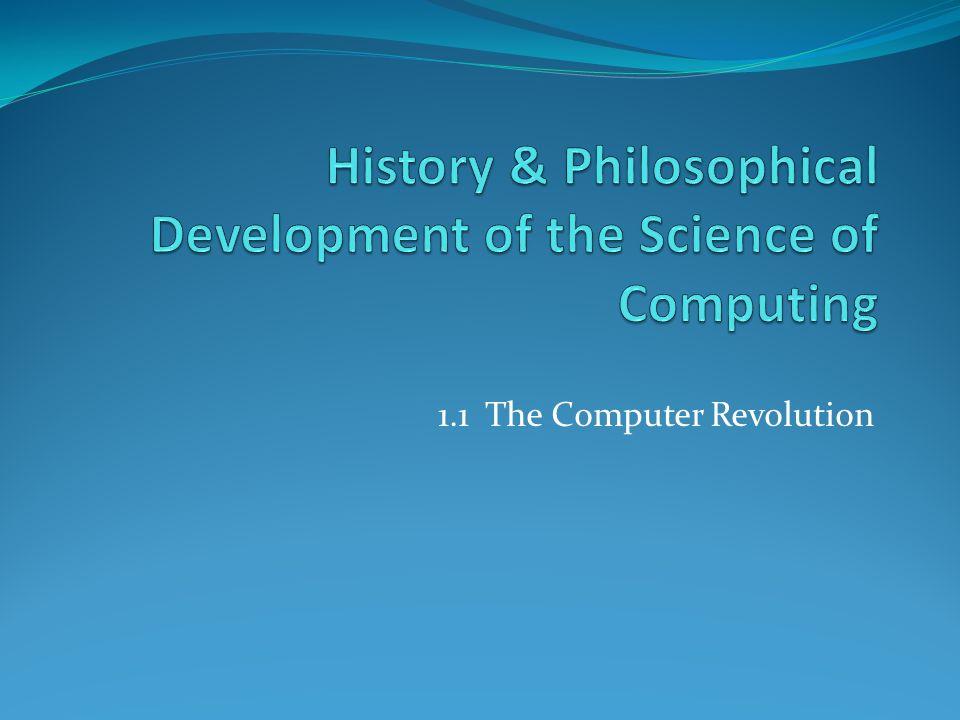 1.1 The Computer Revolution