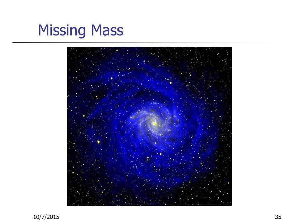 10/7/201535 Missing Mass