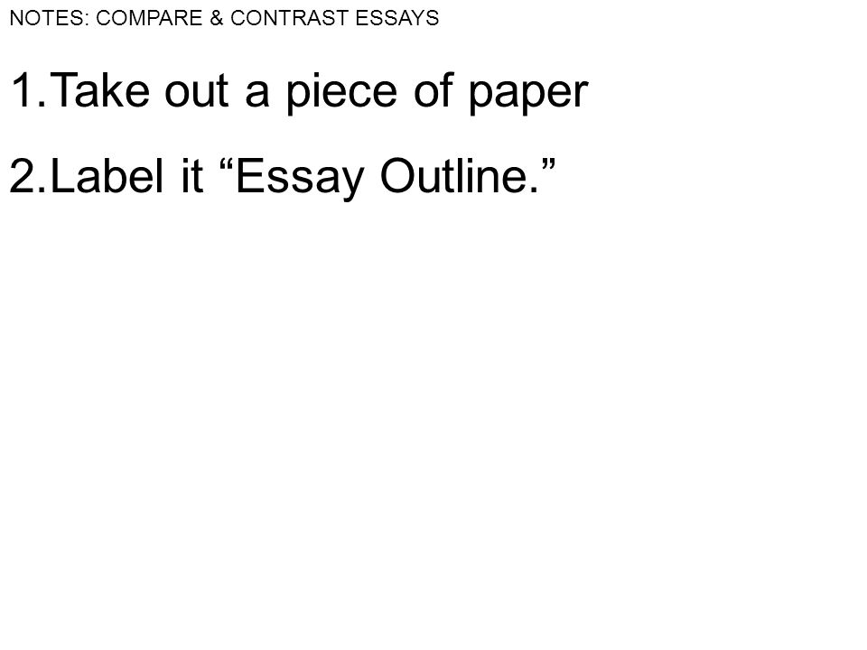 notes compare contrast essays vocabulary compare use examples 2 notes compare contrast essays