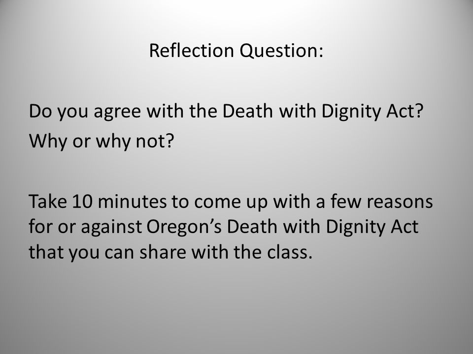 an analysis of the topic of the death with dignity act