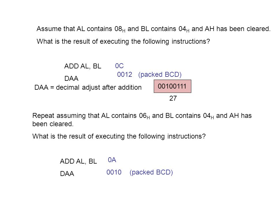 Repeat assuming that AL contains 06 H and BL contains 04 H and AH has been cleared.