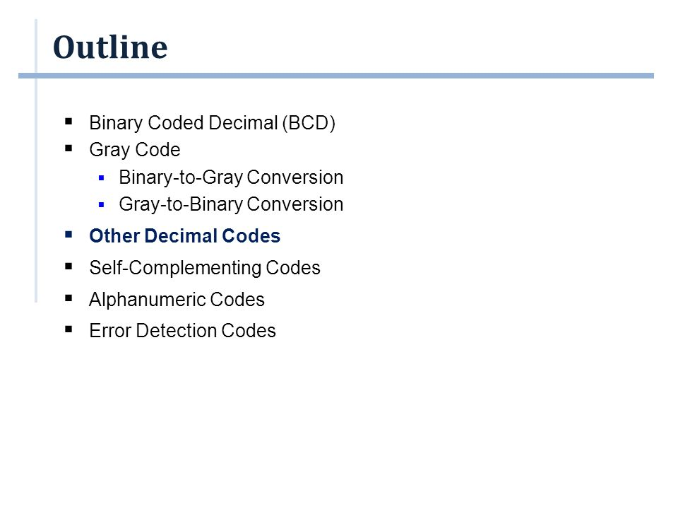 Other Decimal Codes  Self-complementing codes: excess-3, 84-2-1, 2*421 codes.