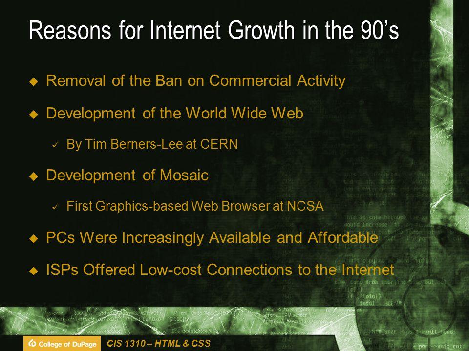 CIS 1310 – HTML & CSS Growth of the Internet Internetworldstats.com6/2012