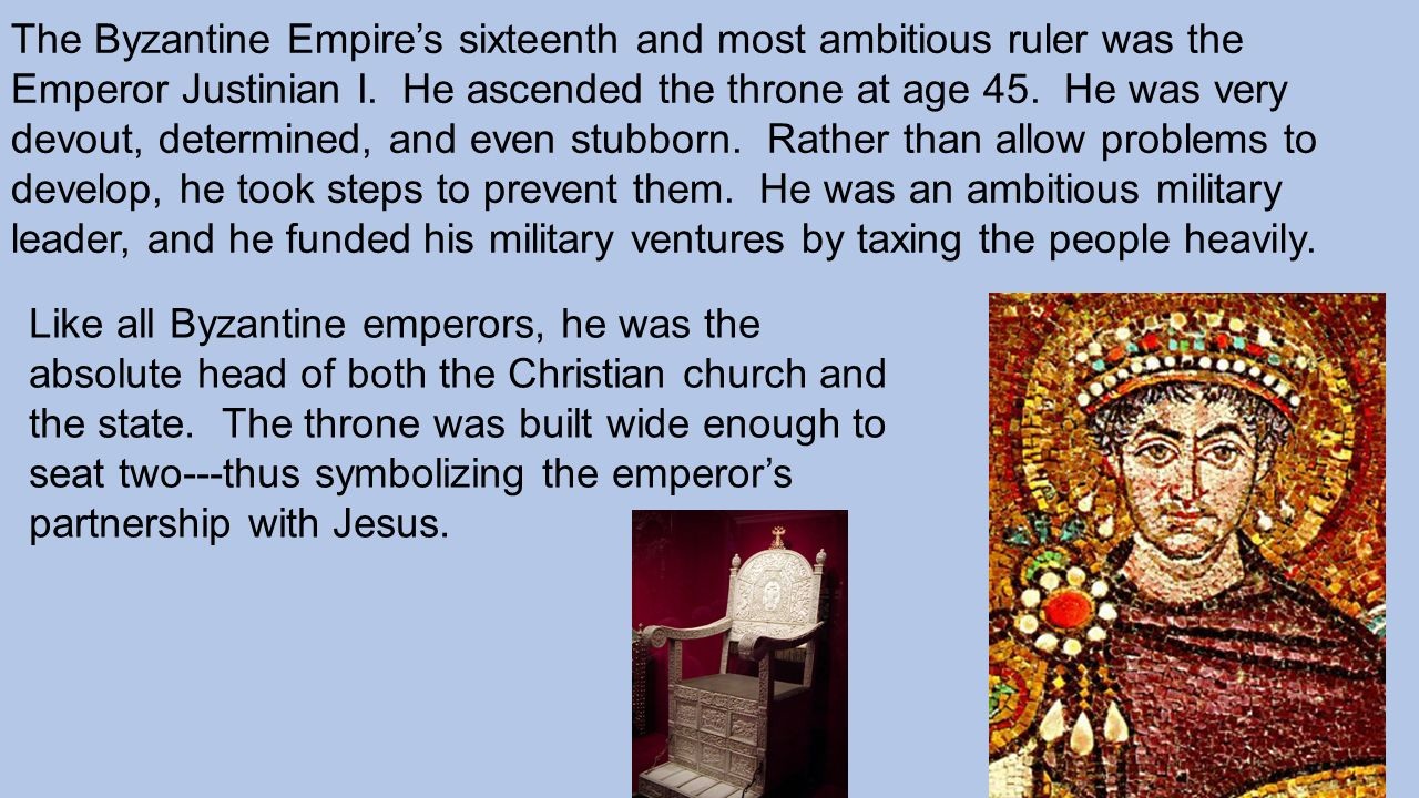 a biography of justinian i an emperor of the byzantine empire How did the justinian code make the byzantine empire more powerful which best explains how ancient greek culture influenced emperor justinian i.