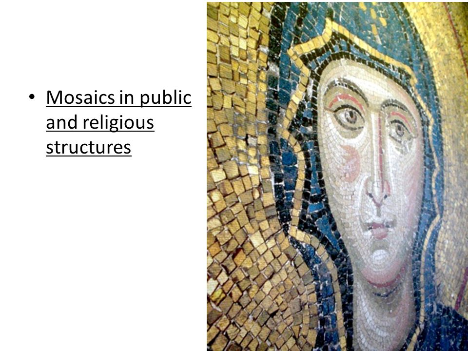 Mosaics in public and religious structures
