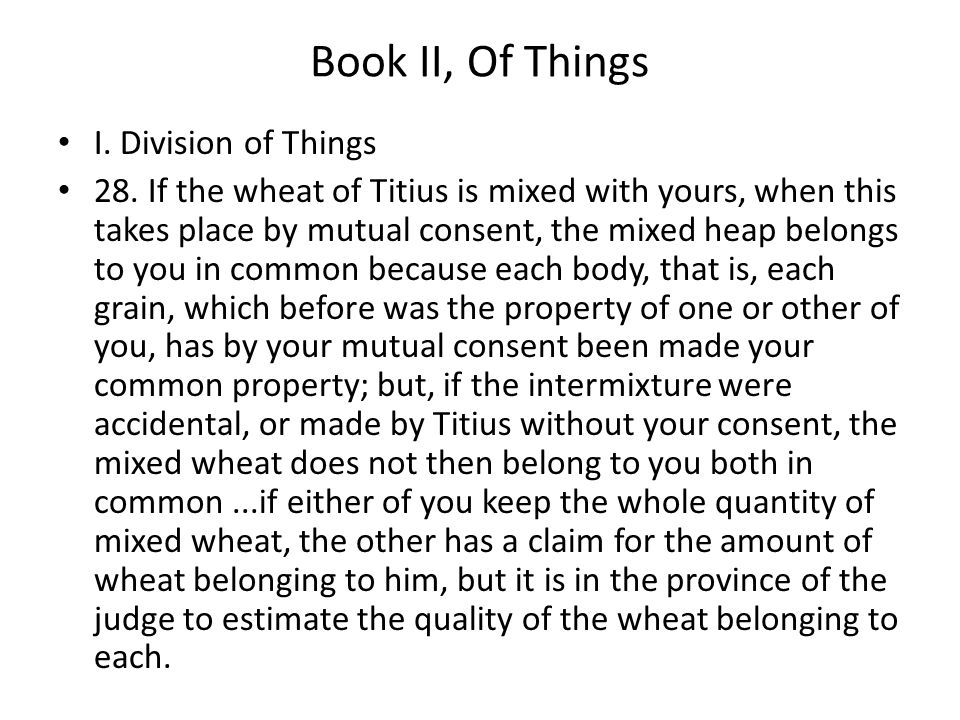 Book II, Of Things I. Division of Things 28.