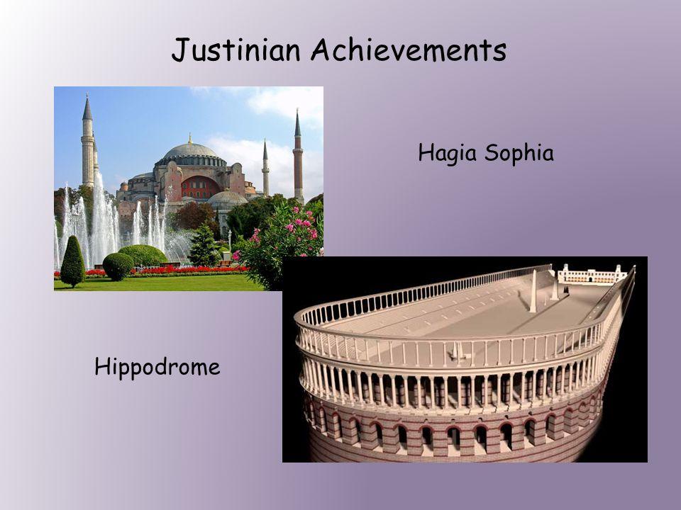 Justinian Achievements Hagia Sophia Hippodrome