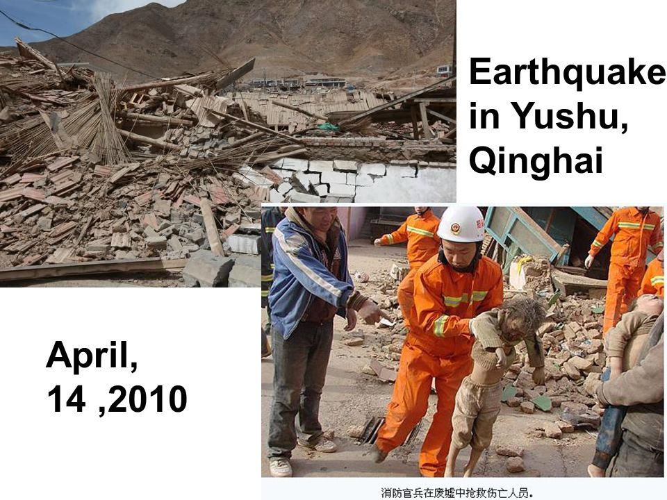 Earthquake in Yushu, Qinghai April, 14,2010