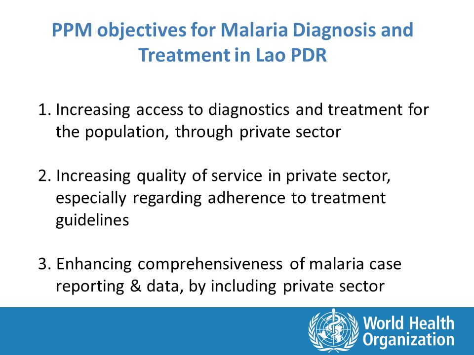 1.Increasing access to diagnostics and treatment for the population, through private sector 2.