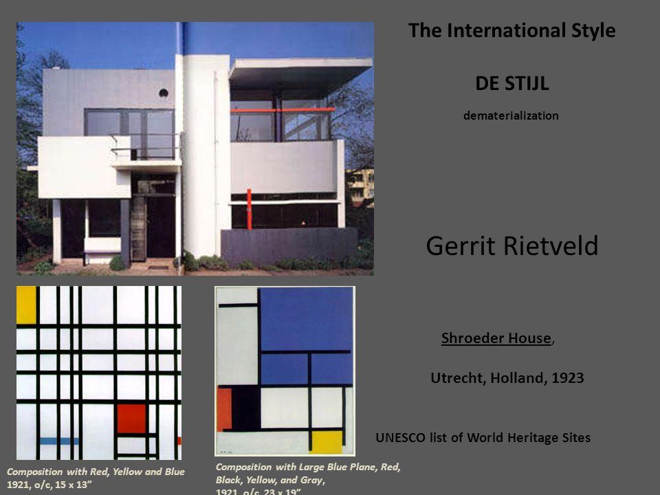 Exceptionnel Architecture The International Style Holland, De Stijl - Gerrit  WR94