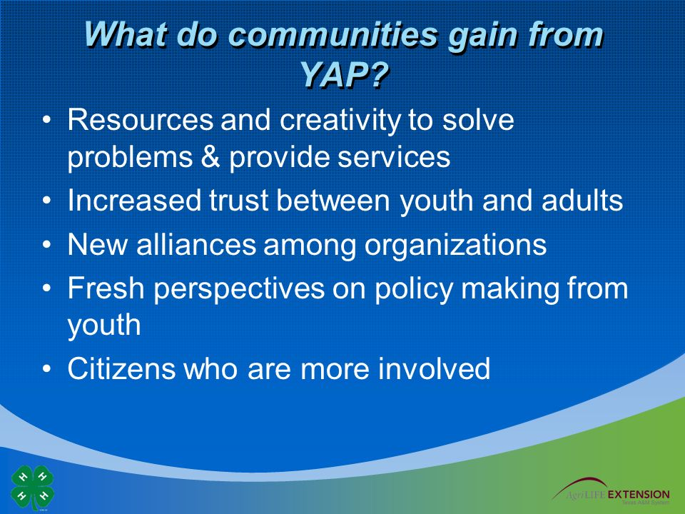 What do communities gain from YAP.