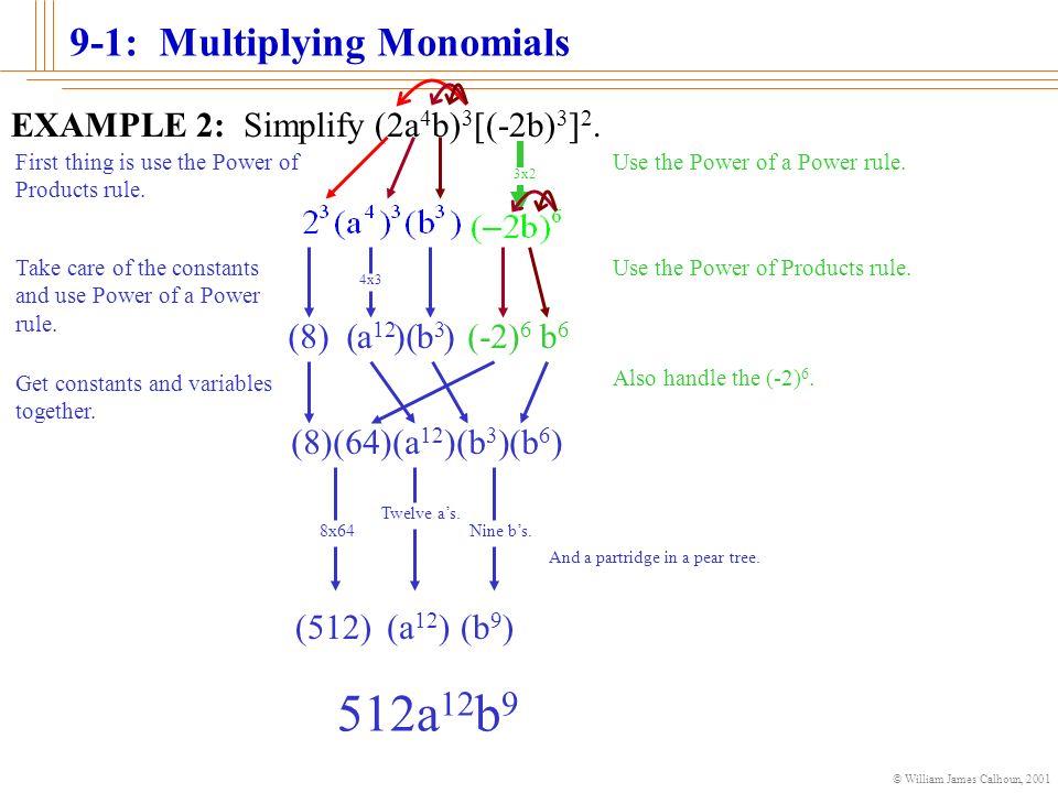 William James Calhoun Multiplying Monomials To start the – Powers of Monomials Worksheet