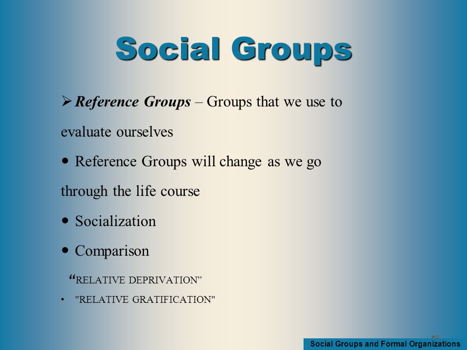Social Groups and Formal Organizations Groupthink Decision making that ignores alternate solutions in order to maintain group harmony
