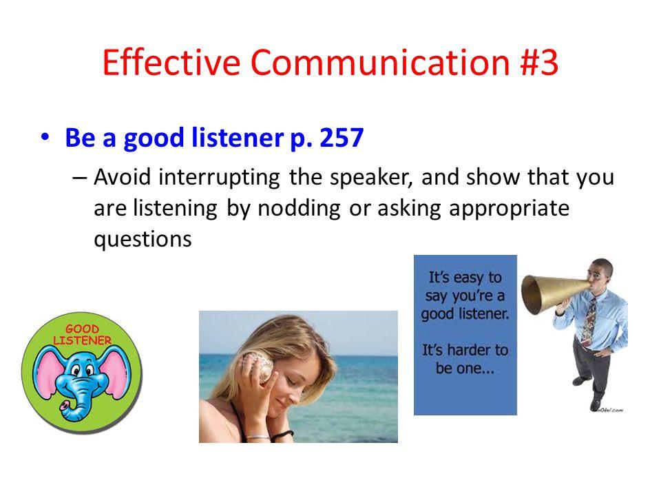 Effective Communication #3 Be a good listener p.