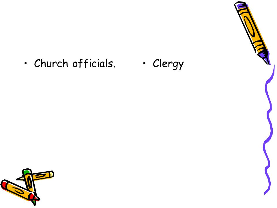 Church officials.Clergy