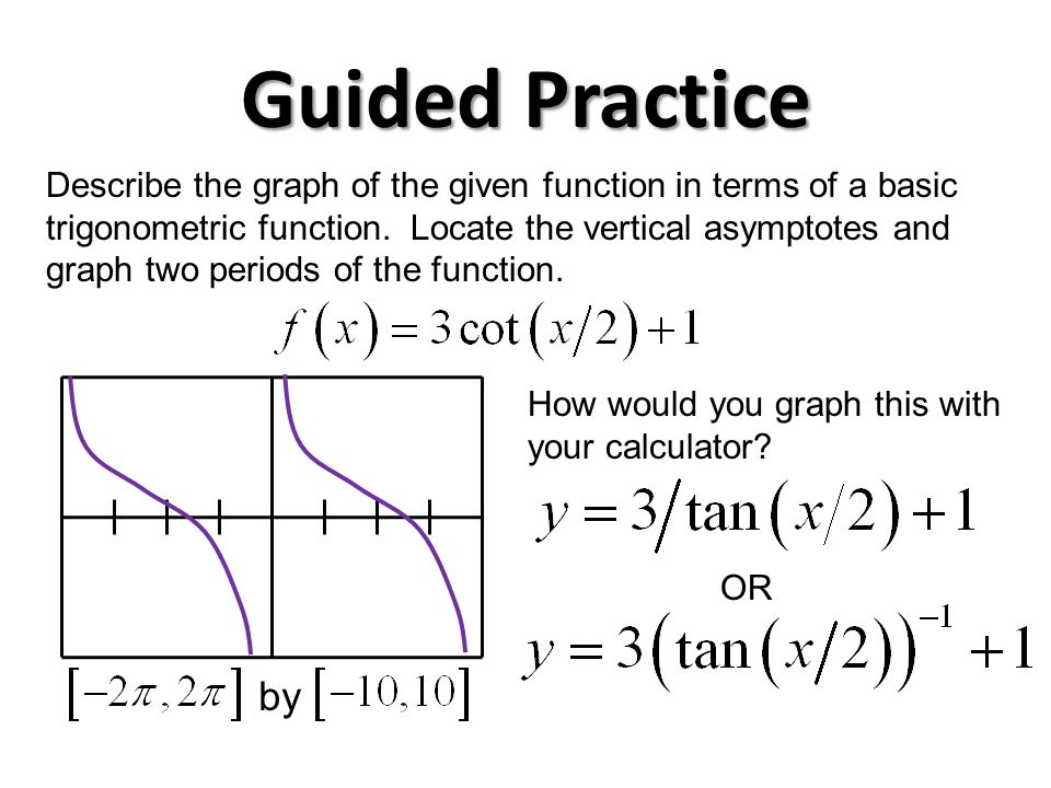 56 graphs of other trig functions p all all review table 56 on guided practice describe the graph of the given function in terms of a basic trigonometric function ccuart Gallery