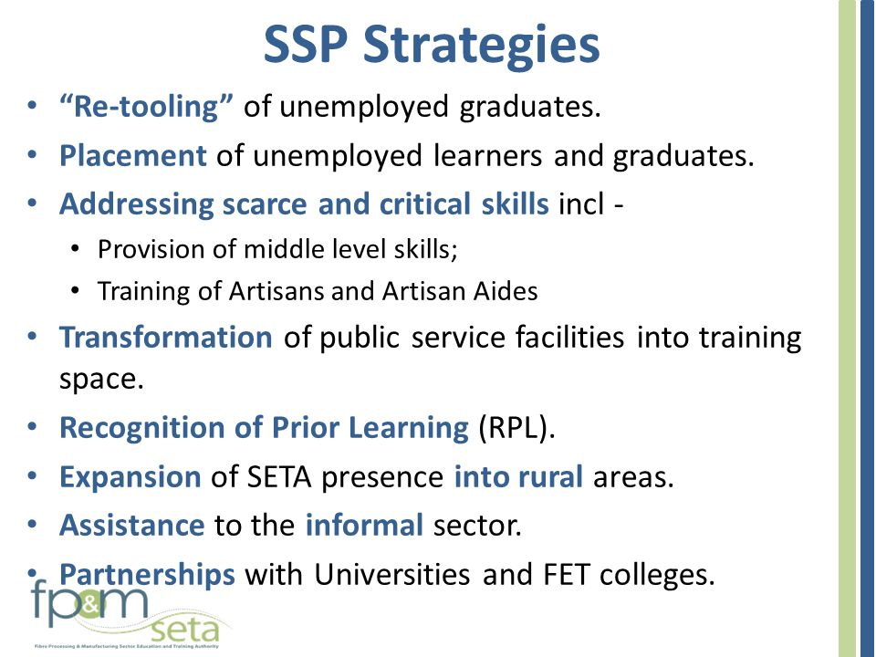 SSP Strategies Re-tooling of unemployed graduates.