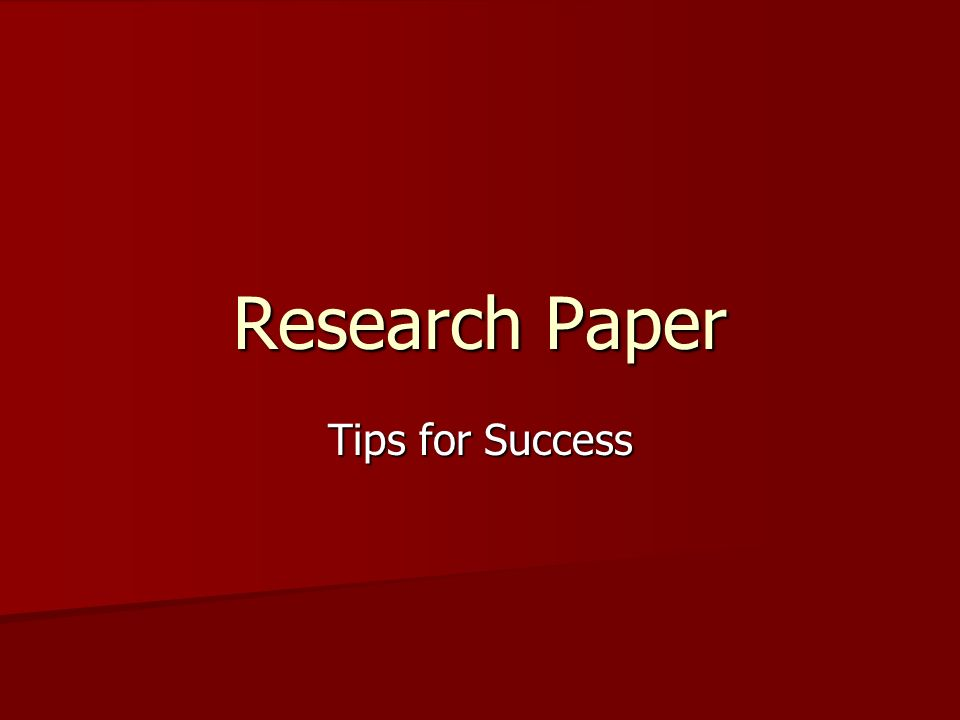 tips on writing research papers