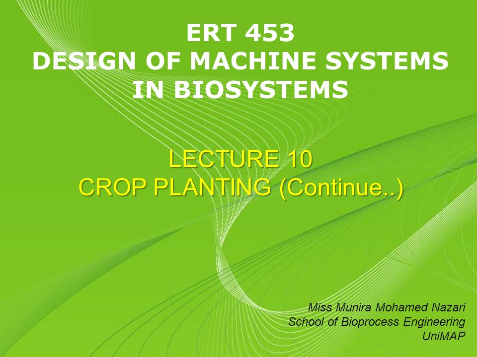 Powerpoint templates page 1 powerpoint templates ert 453 design of 1 powerpoint templates page 1 powerpoint templates ert 453 design of machine systems in biosystems lecture 10 crop planting continue toneelgroepblik Gallery