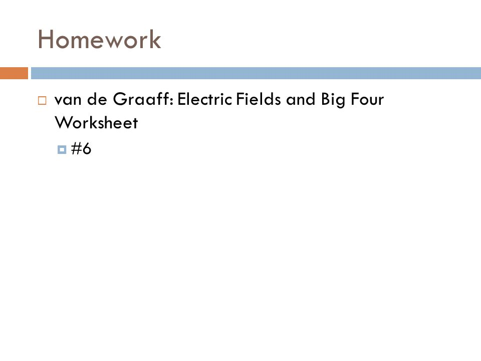 ELECTRIC FIELDS Physics 30S Outcomes S3P414 Define the – Electric Field Worksheet