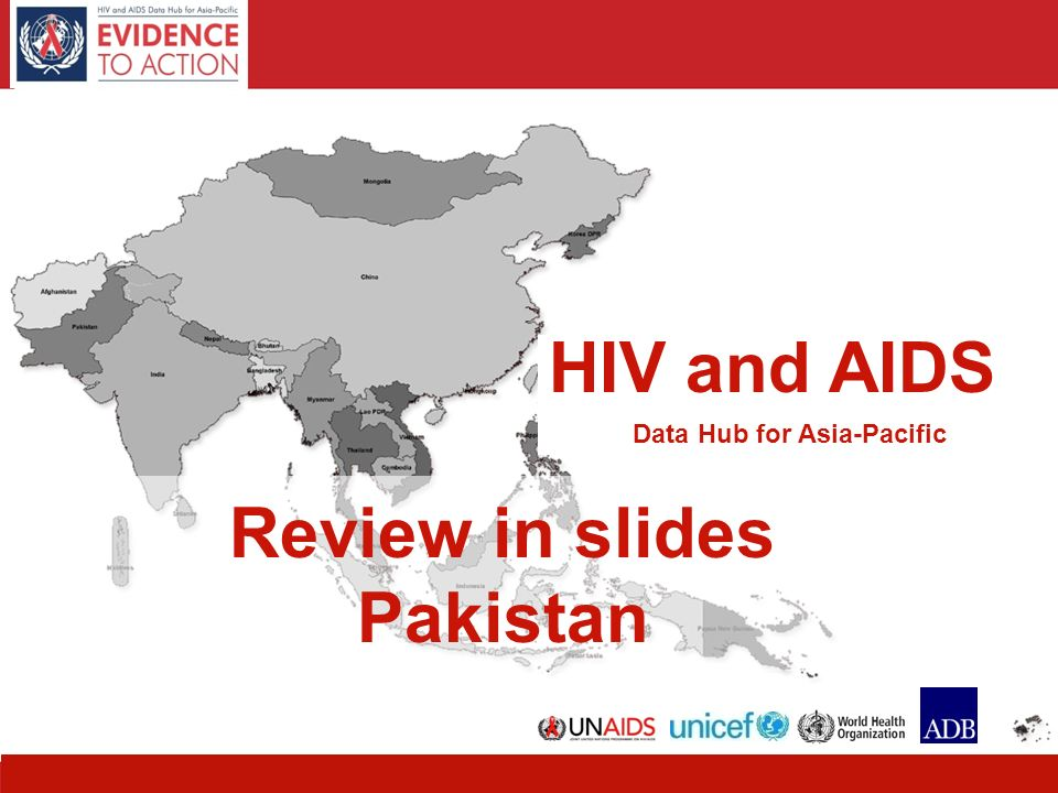 1 HIV and AIDS Data Hub for Asia-Pacific Review in slides Pakistan