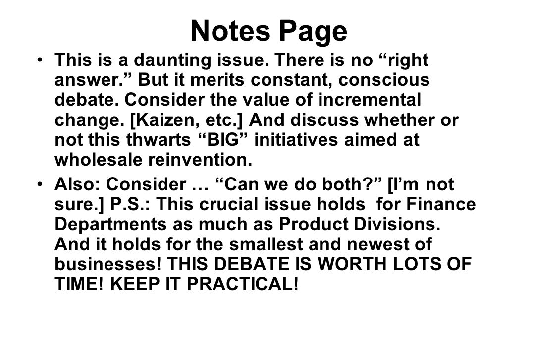 Notes Page This is a daunting issue.