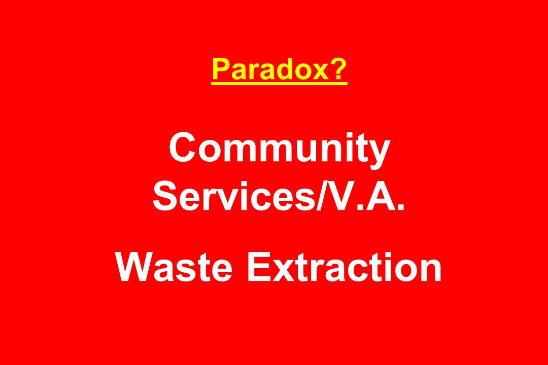 Paradox Community Services/V.A. Waste Extraction