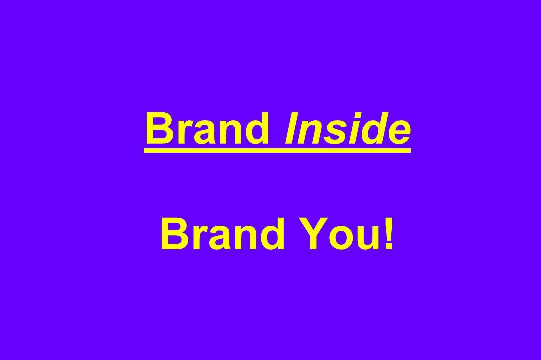 Brand Inside Brand You!