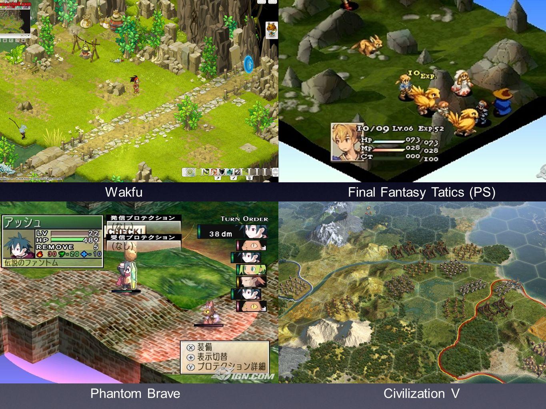 Wakfu Final Fantasy Tatics (PS) Phantom Brave Civilization V