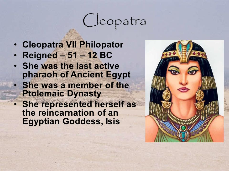 a biography of cleopatra the last pharaoh of egypt Who was cleopatra mythology author of a forthcoming biography, cleopatra the great pharaoh cleopatra vii was a brilliant leader.