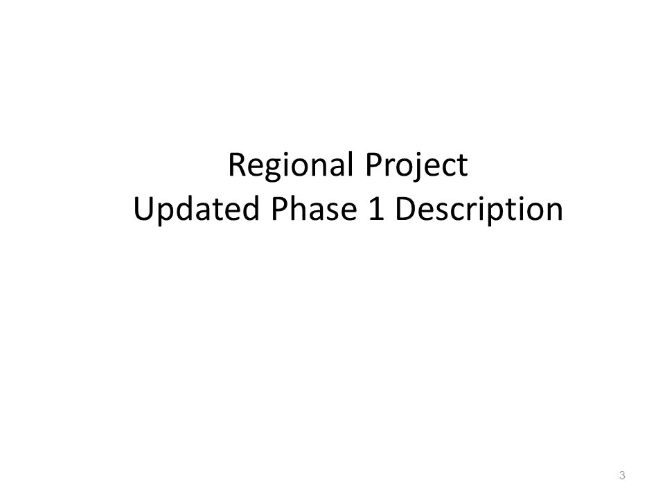 Regional Project Updated Phase 1 Description 3