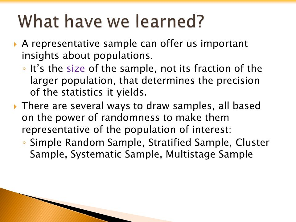  A representative sample can offer us important insights about populations.