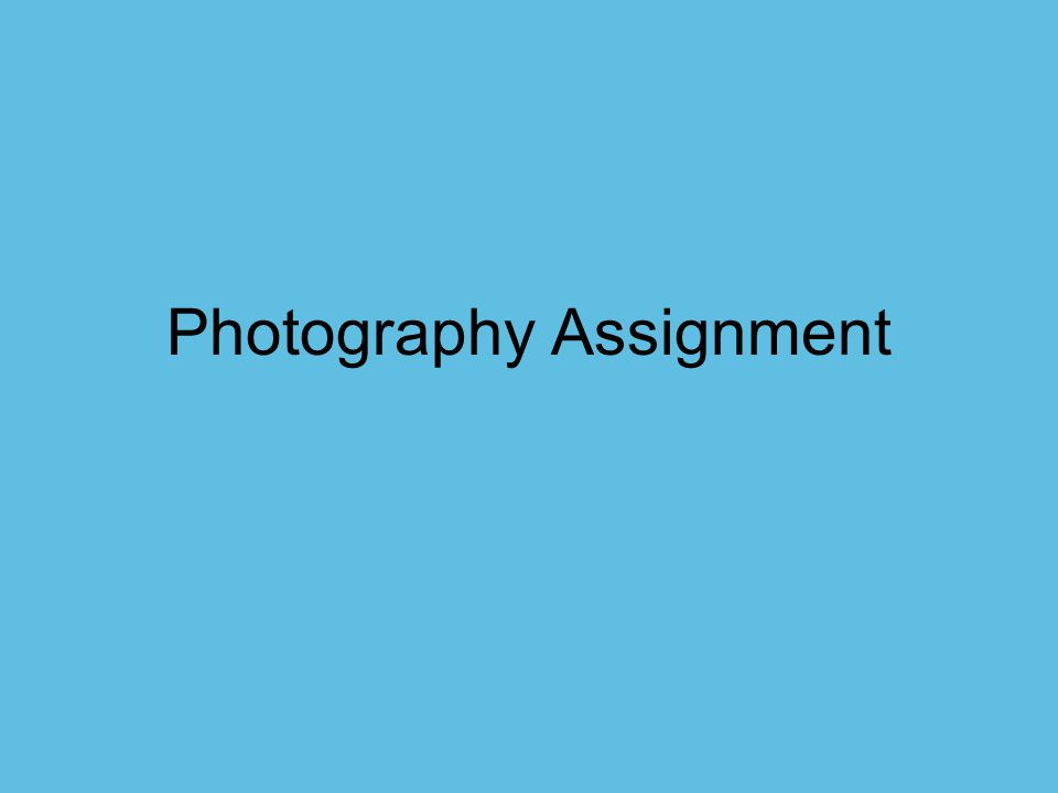 Assignment photography