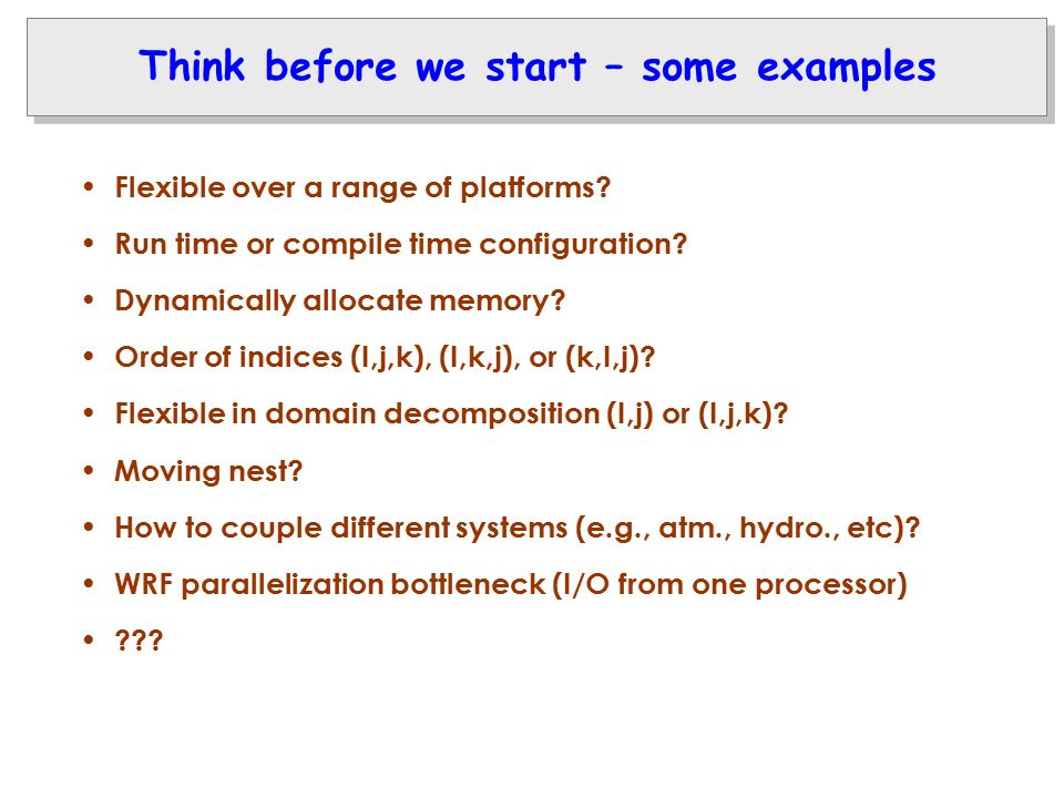 Think before we start – some examples Flexible over a range of platforms.