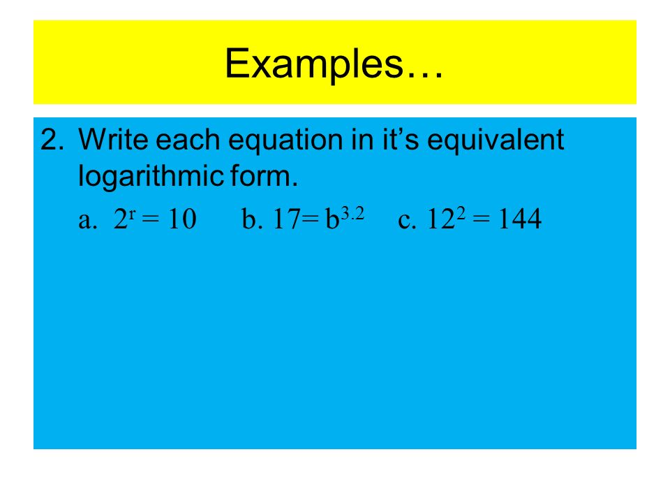 6.3A – Logarithms and Logarithmic Functions Objective: TSW ...